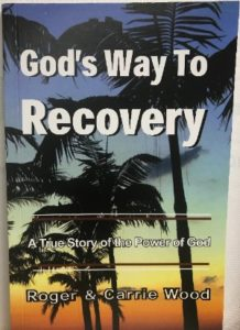 God's Way To Recovery Book